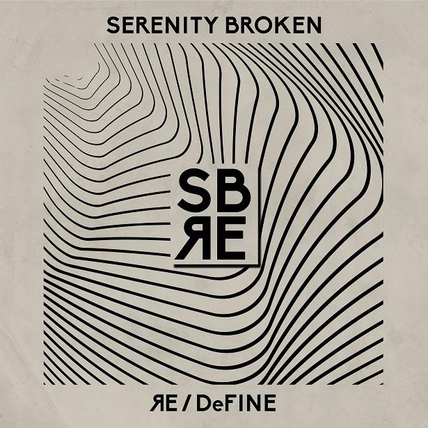 Serenity_Broken_-_Redefine