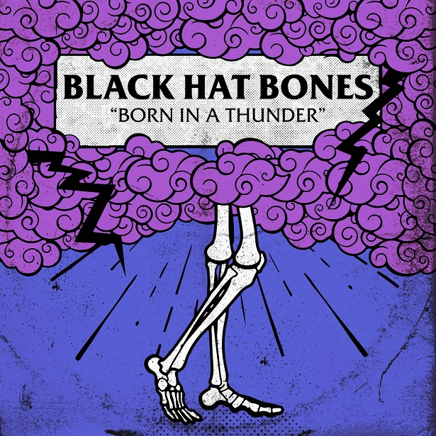 Black_Hat_Bones_-_Born_In_A_Thunder