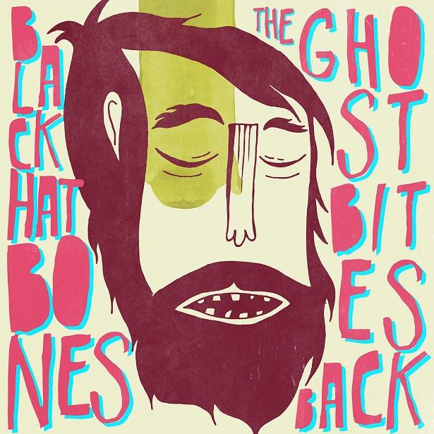 Black_Hat_Bones_-_The_Ghost_Bites_Back_EP