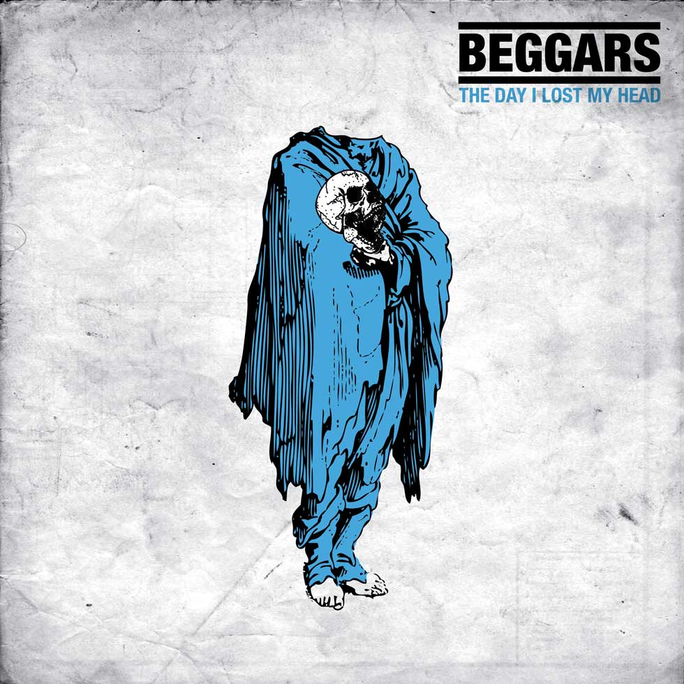 Beggars_-_The_Day_I_Lost_My_Head