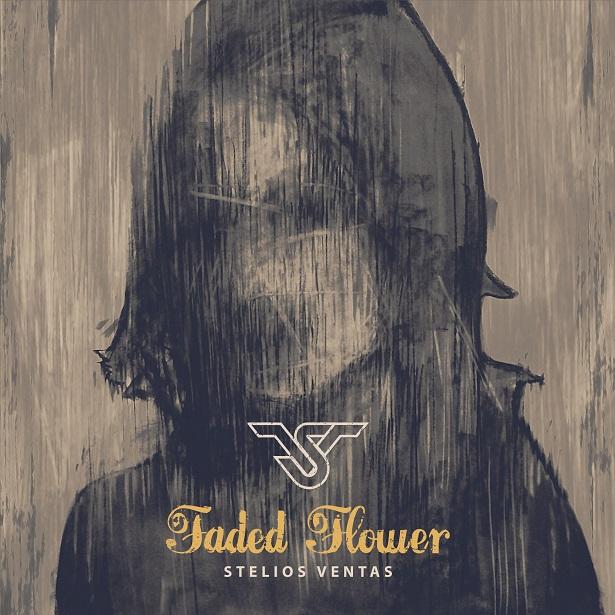 Stelios_Ventas_-_Faded_Flower_EP