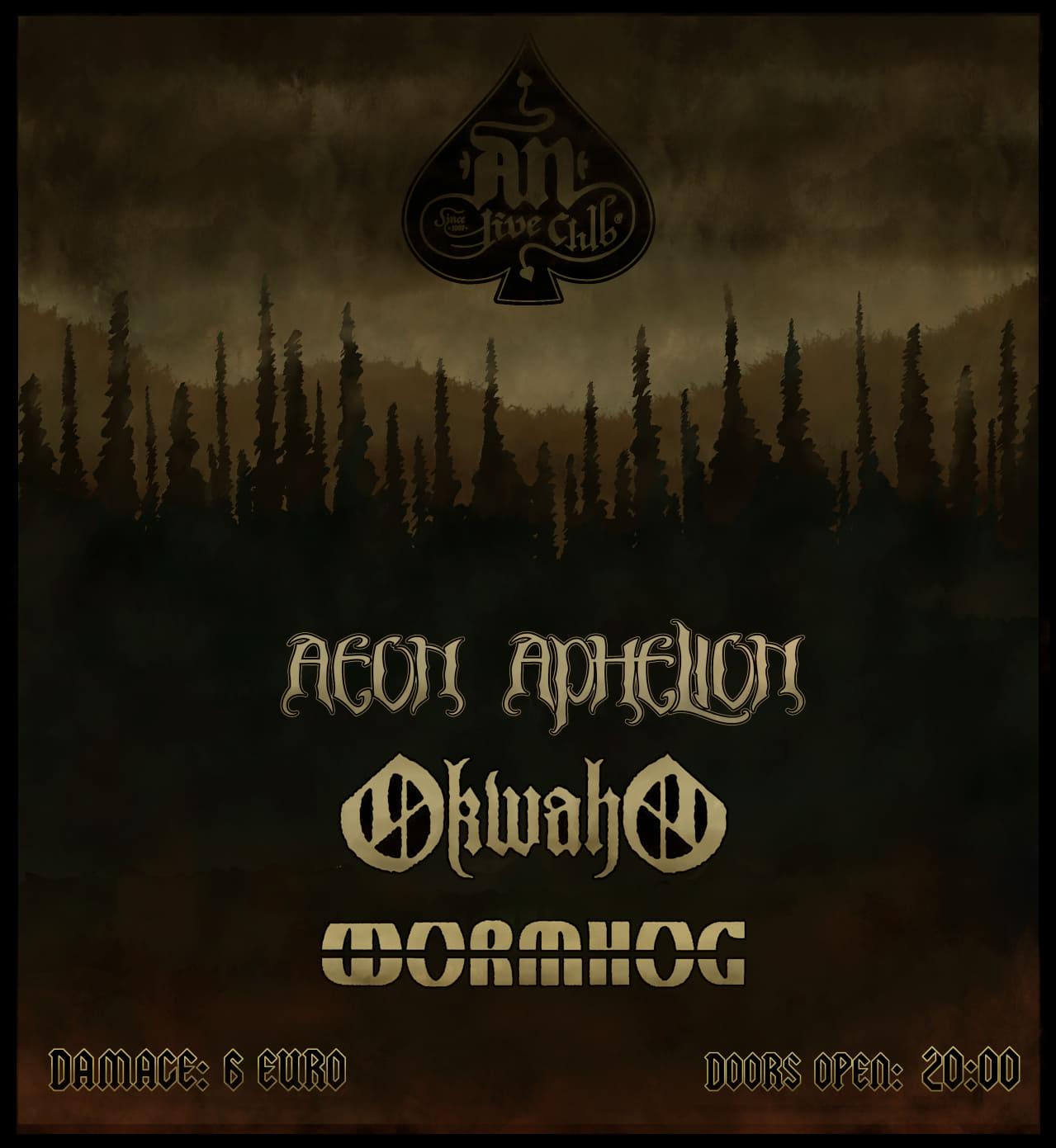 Aeon Aphelion, Okwaho, Wormhog 1 Feb poster