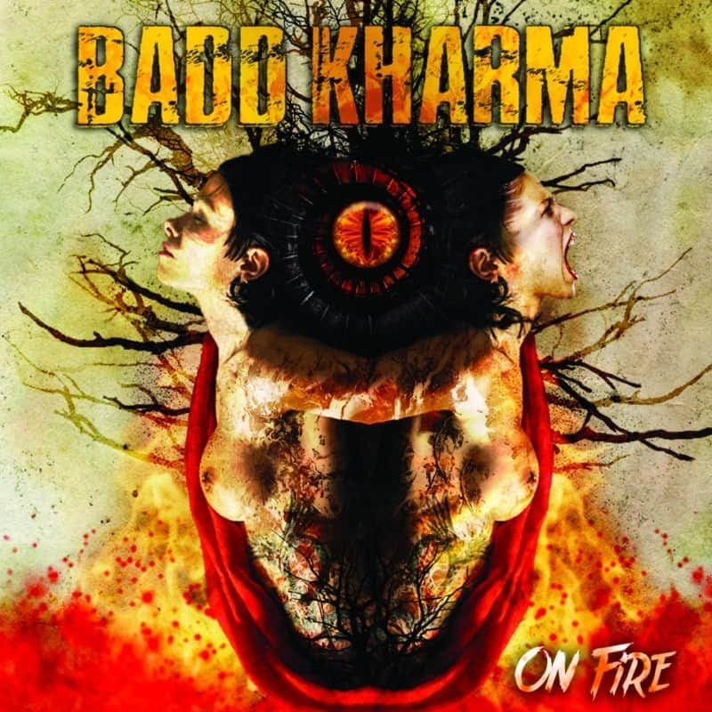 Badd Kharma - On Fire album cover