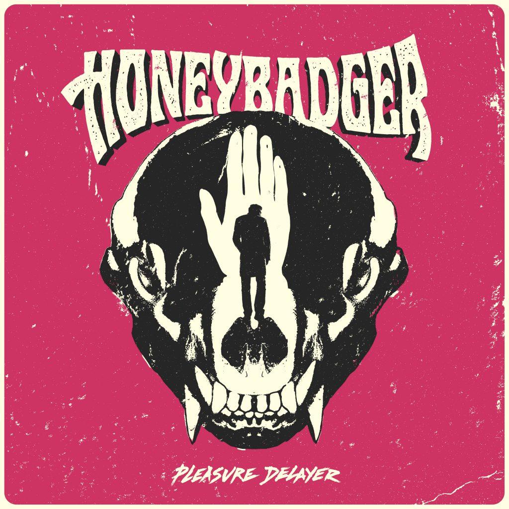 Honeybadger pleasure delayer
