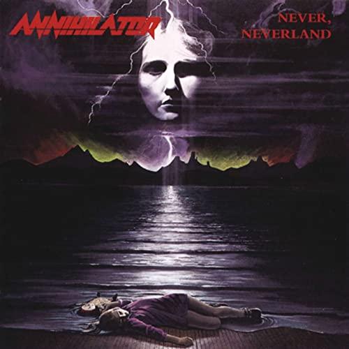 Annihilator Never, Neverland