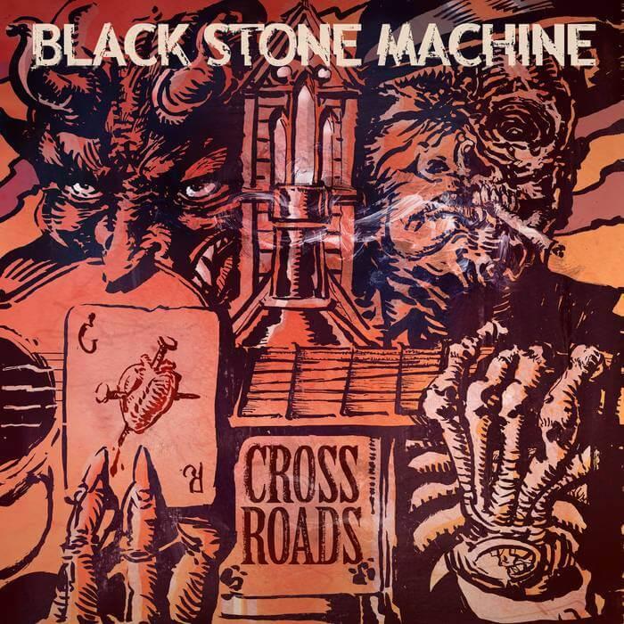 Black Stone Machine - Crossroads