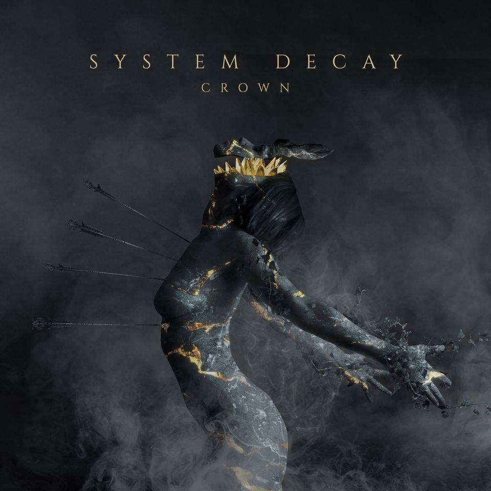 System Decay - Crown