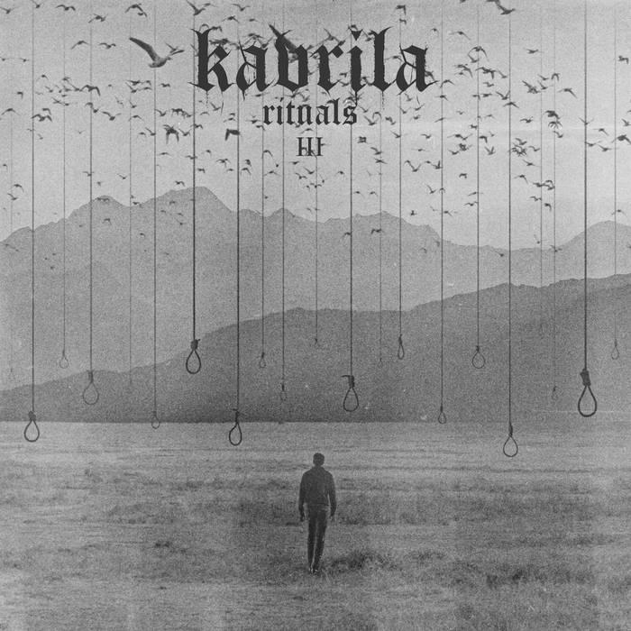 Kavrila - Rituals III EP