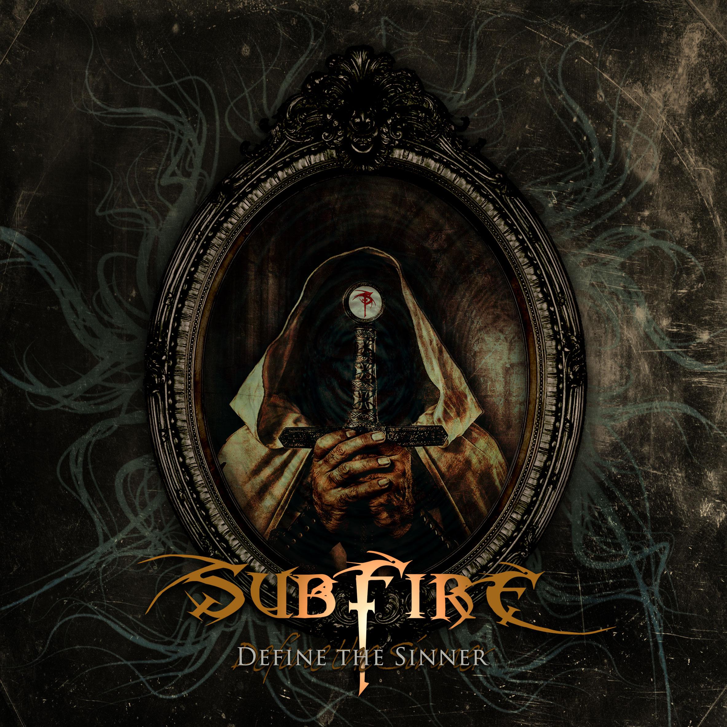 Subfire define sinner 2021